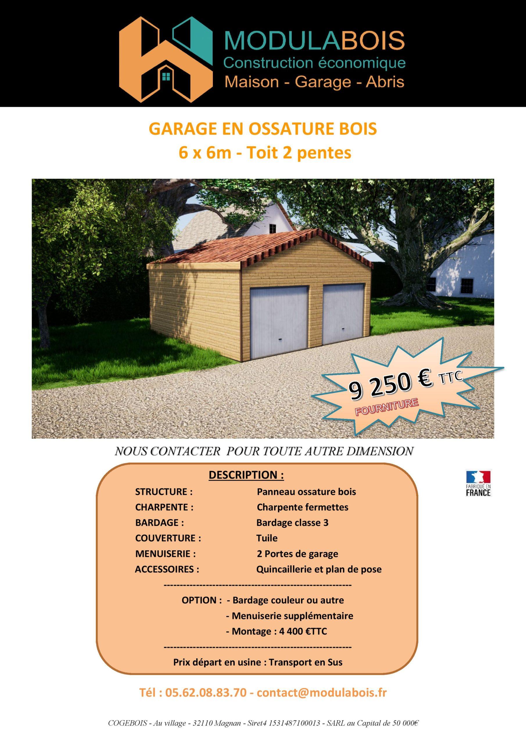 Garage en ossature bois, toit en tuile double pentes, double porte, 36m²_ 9250€ ttc